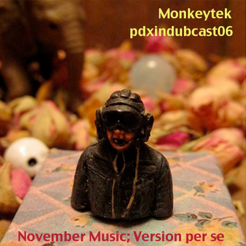 monkeytek-november-music-pdxindubcast06